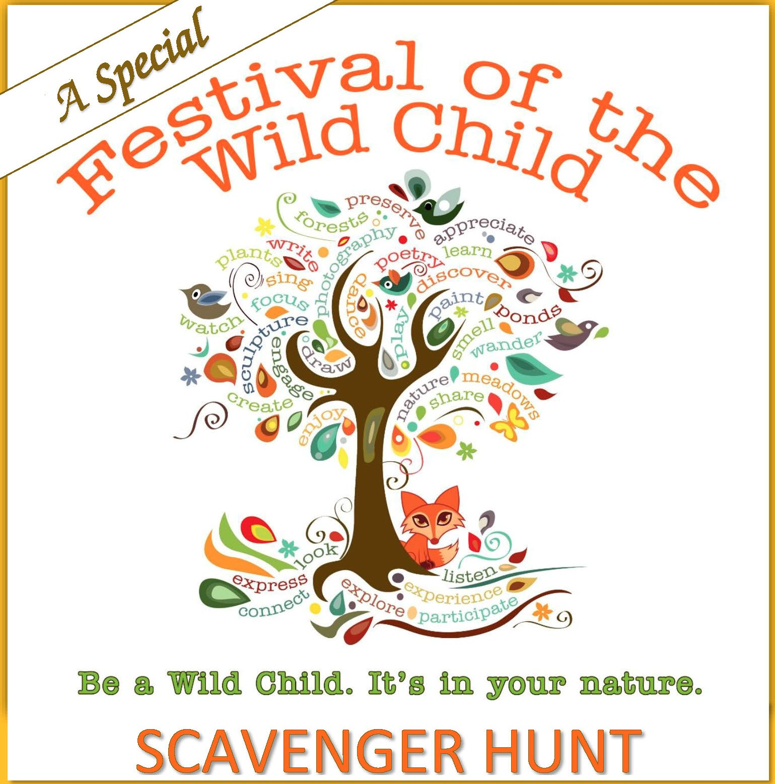 A Special SCAVENGER HUNT Edition of the FESTIVAL OF THE WILD CHILD - Sunday, 30 August